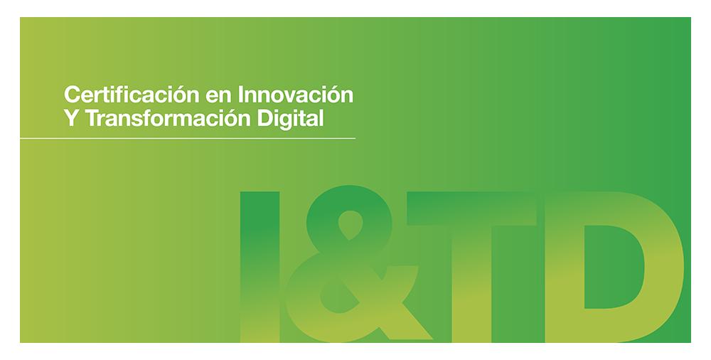 Innovación y Transformación Digital